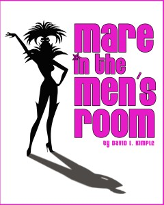 """Design for a poster for """"Mare in the Men's room"""" by David Kimple"""